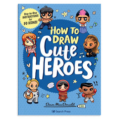 Craft Book: Kawaii Cute Heroes