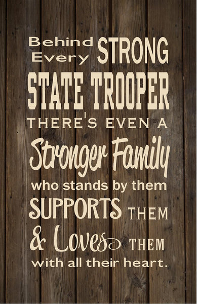 Behind Every State Trooper Family Loves Them Wood Sign, Canvas Wall Hanging, or Canvas Banner - Christmas, Father's Day - Heartland Canvas and Signs