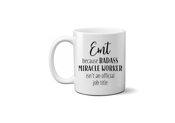 EMT Miracle Worker Funny Coffee Mug - Christmas Gift, Father's Day, Coworker Gift, Secret Santa - Heartland Canvas and Signs