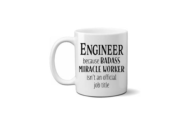 Engineer Miracle Worker Funny Coffee Mug - Christmas Gift, Father's Day, Coworker Gift, Secret Santa - Heartland Canvas and Signs