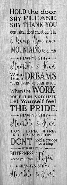 Always Stay Humble and Kind Tim McGraw - Heartland Canvas and Signs