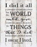 I did it all I swear I lived One Republic Lyrics Inspirational Wood Sign, Canvas Wall Art - Life Motto, Memorial, Sympathy Gift, Christmas, - Heartland Canvas and Signs