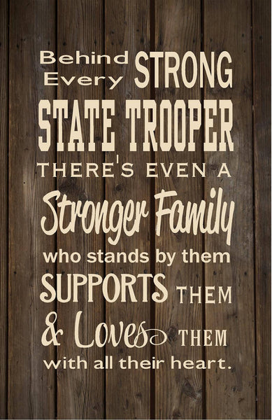 Behind Every State Trooper Family Loves Them Wood Sign or Canvas Wall Hanging   Christmas  Father's Day  Valentines Day  Retirement  Police - Heartland Canvas and Signs