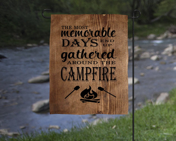 Most Memorable Days Campfire Garden Flag Camper Decor  Mother's Day Gift  Christmas Gift  Happy Camper Gift  Father's Day  Birthday - Heartland Canvas and Signs
