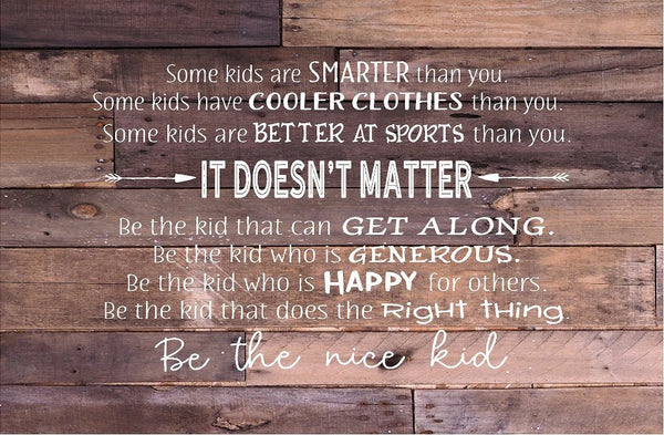 Be That Kid Be The Nice Kid Inspirational Wood Sign Canvas Wall Art Nusery  Children Decor  Birthday  Christmas  Classroom Decor - Heartland Canvas and Signs
