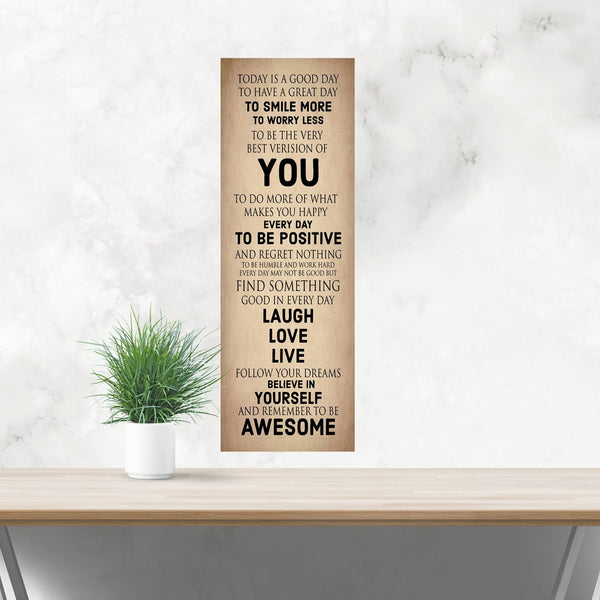 Be You Today Is A Good Day Be Awesome Inspirational Wood Sign Canvas Wall Art Family Gift Office Decor Positive Graduation Gift Teenager - Heartland Canvas and Signs