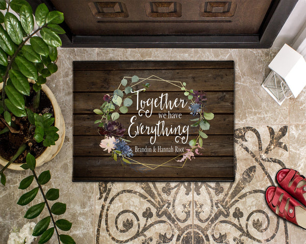Custom Name Together We Have Everything Floral Welcome Doormat Mat Rug  Rustic Rug  Housewarming  Christmas  Realtor Gift  Wedding Gift - Heartland Canvas and Signs