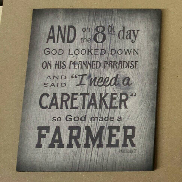 And on 8th Day God Made A Farmer Wood Sign or Canvas - Paul Harvey, Christmas, Father's Day, FFA, Mother's Day - Heartland Canvas and Signs