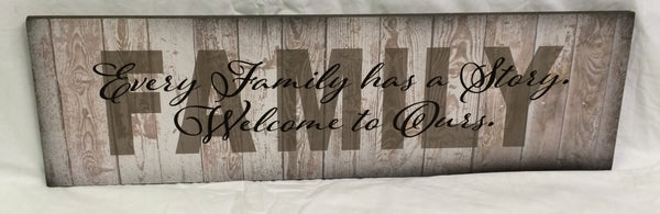 Every Family Has A Story Wood Sign or Canvas Wall Hanging - Christmas, Mother's Day, Photo Wall, Family Room, Birthday, Grandma, Gift - Heartland Canvas and Signs