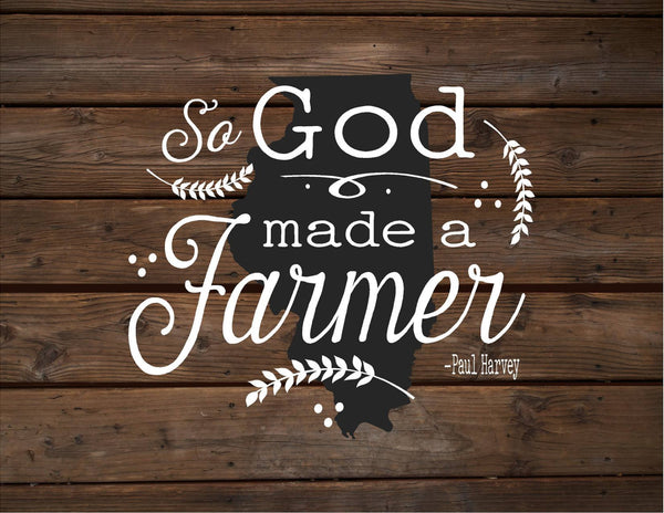 Illinois So God Made A Farmer State Silhoutte Wood Sign Canvas Wall Art Paul Harvey Christmas Gift Housewarming Farm, Farmhouse Decor, Father's Day Gift - Heartland Canvas and Signs