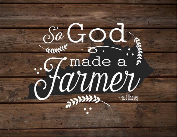 Kentucky So God Made A Farmer State Silhoutte Wood Signs or Canvas Wall Hanging Paul Harvey Housewarming Farm, Christmas, Father's Day Gift - Heartland Canvas and Signs