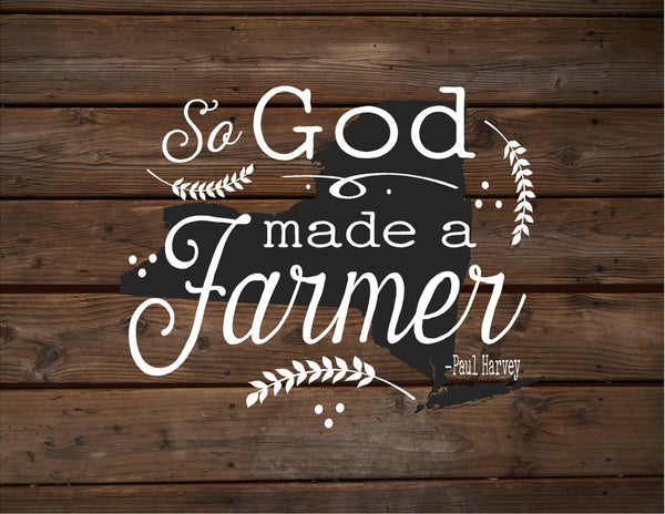 New York So God Made A Farmer State Silhoutte Wood Signs Canvas Wall Hanging Paul Harvey Housewarming Farm, Christmas, Father's Day Gift - Heartland Canvas and Signs