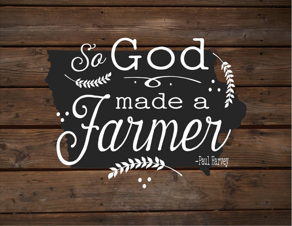 Iowa So God Made A Farmer State Silhoutte Wood Signs Canvas Wall Hanging Paul Harvey Housewarming Farm, Christmas, Father's Day Gift - Heartland Canvas and Signs
