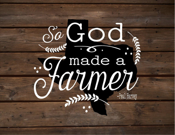 Texas So God Made A Farmer State Silhoutte Wood Signs or Canvas Wall Hanging Paul Harvey - Housewarming, Farm, Christmas, Father's Day Gift - Heartland Canvas and Signs