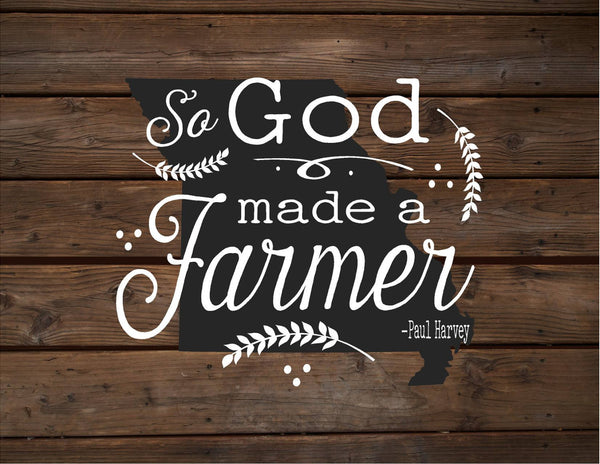 Missouri So God Made A Farmer State Silhoutte Wood Signs or Canvas Wall Hanging Paul Harvey Housewarming Farm, Christmas, Father's Day Gift - Heartland Canvas and Signs