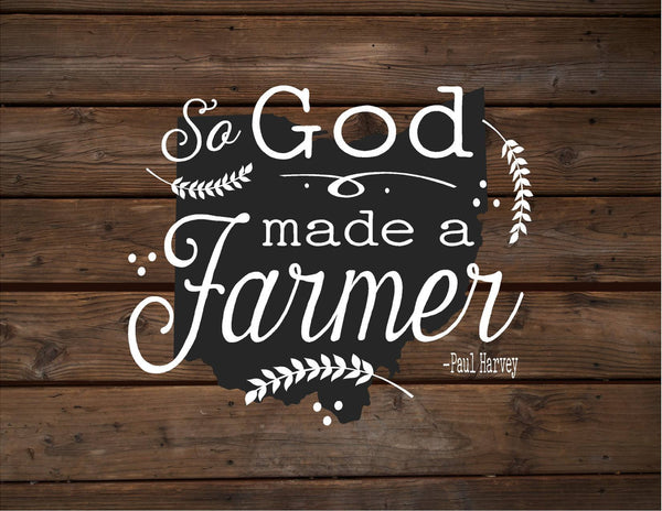 Ohio So God Made A Farmer State Silhoutte Wood Signs or Canvas Wall Hanging Paul Harvey Housewarming Farm, Christmas, Father's Day Gift - Heartland Canvas and Signs