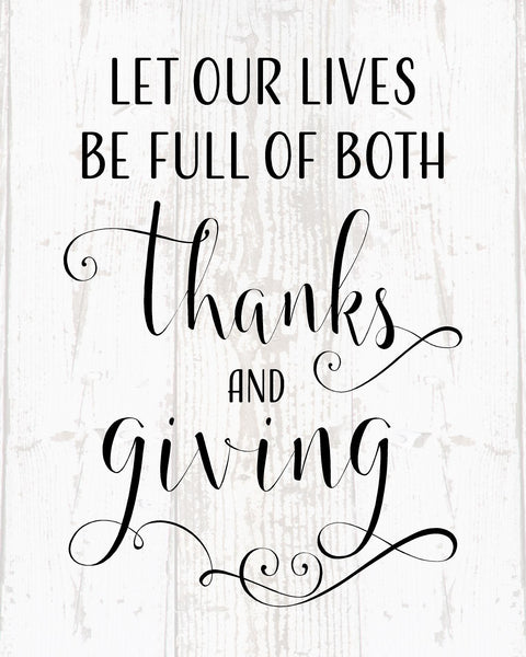 Let Our Lives Be Full of Thanks and Giving - Heartland Canvas and Signs