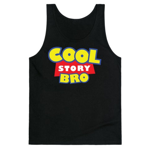 Cool Story Bro Tank Top - Black