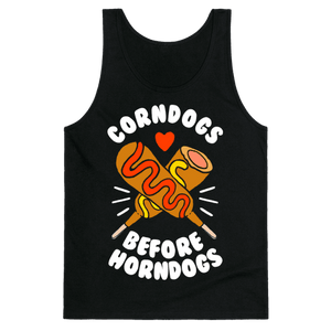 Corndogs Before Horndogs Tank Top - Black