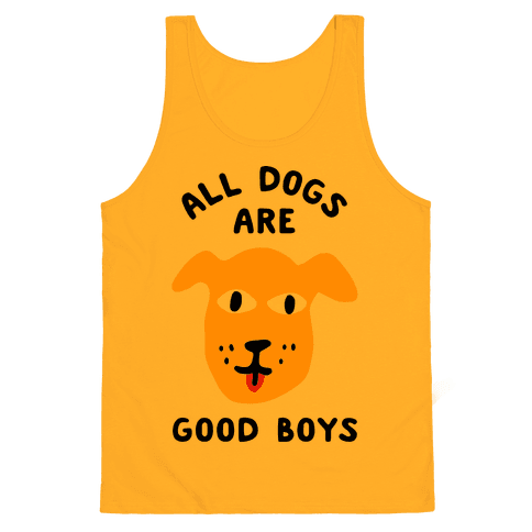 All Dogs Are Good Boys Tank Top - Gold