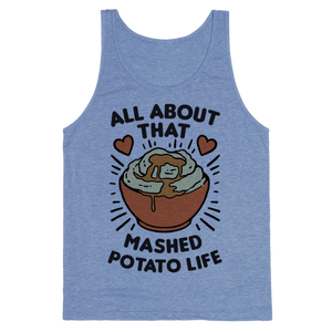 All About That Mashed Potato Life Tank Top - Heathered Blue