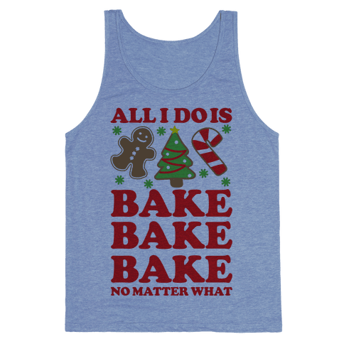 All I Do Is Bake Tank Top - Heathered Blue
