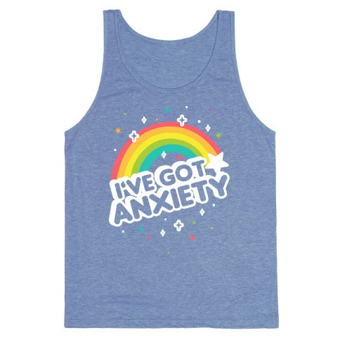 a3cf34f40ead I've Got Anxiety Rainbow Tank Top – Made Unique Tees