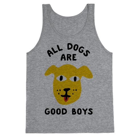 All Dogs Are Good Boys Tank Top - Heathered Gray