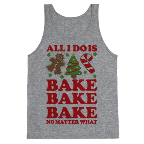 All I Do Is Bake Tank Top - Heathered Gray
