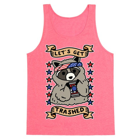 Let's Get Trashed Tank Top - Neon Pink