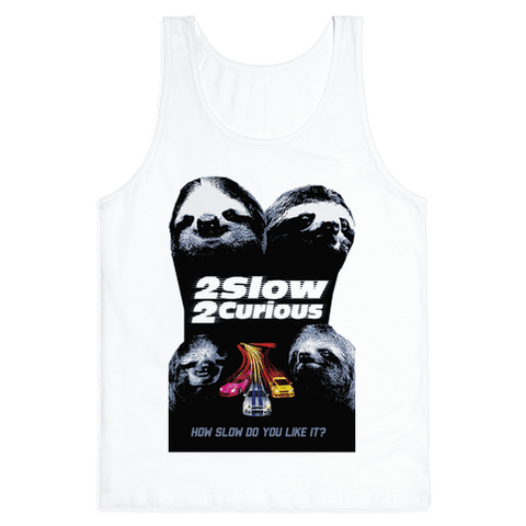 2 Slow 2 Curious Tank Top - White
