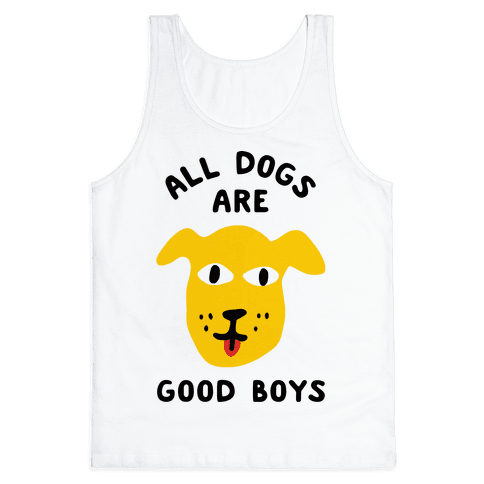 All Dogs Are Good Boys Tank Top - White
