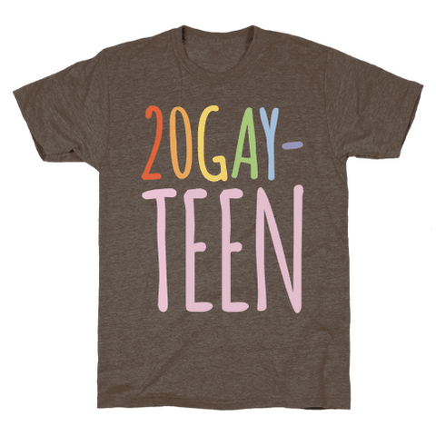 20-Gay-Teen T-Shirt - Athletic Brown