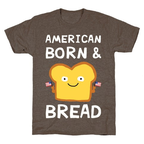 American Born & Bread T-Shirt - Athletic Brown