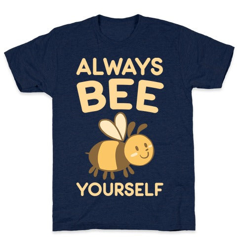 Always Bee Yourself T-Shirt - Athletic Navy