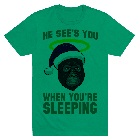He Sees You When You're Sleeping Tee - Green