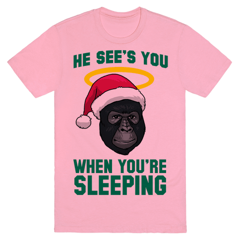 He Sees You When You're Sleeping Tee - Pink