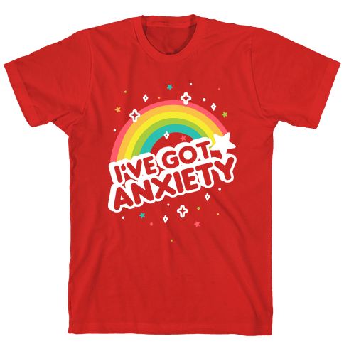 I've Got Anxiety Rainbow T-Shirt - Red