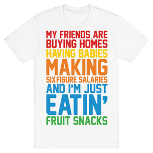 I'm Just Eatin' Fruit Snacks T-Shirt - White