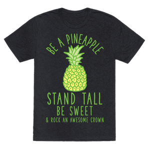 Be A Pineapple T-Shirt - Heathered Black