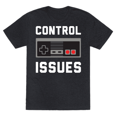 Control Issues T-Shirt - Heathered Black