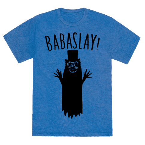 Babaslay Parody T-Shirt - Heathered Blue