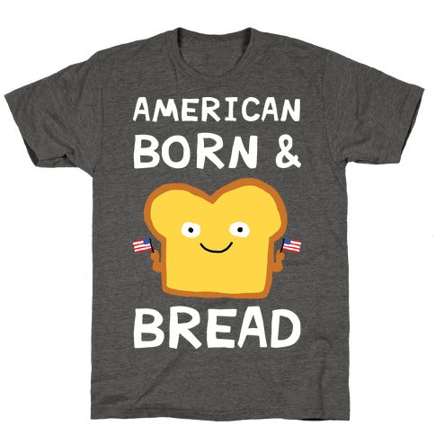 American Born & Bread T-Shirt - Heathered Gray