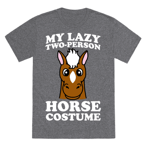 sc 1 st  Made Unique Tees & My Lazy Two-Person Horse Costume (Head) T-Shirt u2013 Made Unique Tees