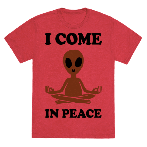 I Come In Peace T-Shirt - Heathered Red
