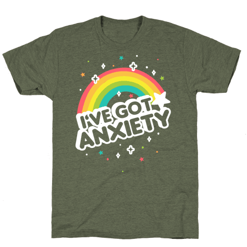 eb303603a4ba I've Got Anxiety Rainbow TShirt – Made Unique Tees