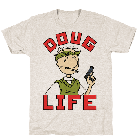 Doug Life T-Shirt - Oatmeal