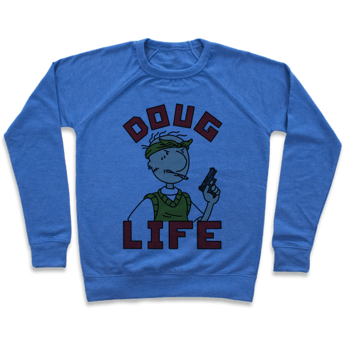 Doug Life Sweatshirt - Heathered Blue