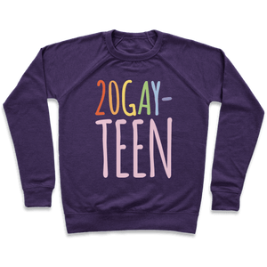 20-Gay-Teen Sweatshirt - Purple