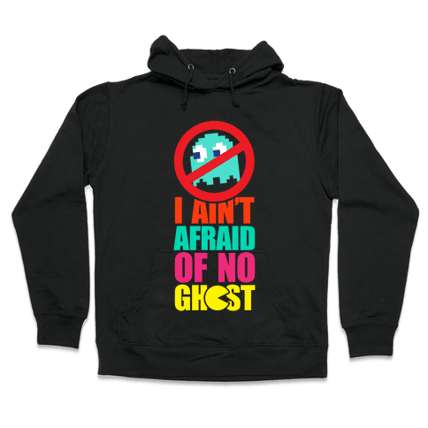 I Ain't Afraid Of No Ghost (Pac-Man) Hoodie - Black